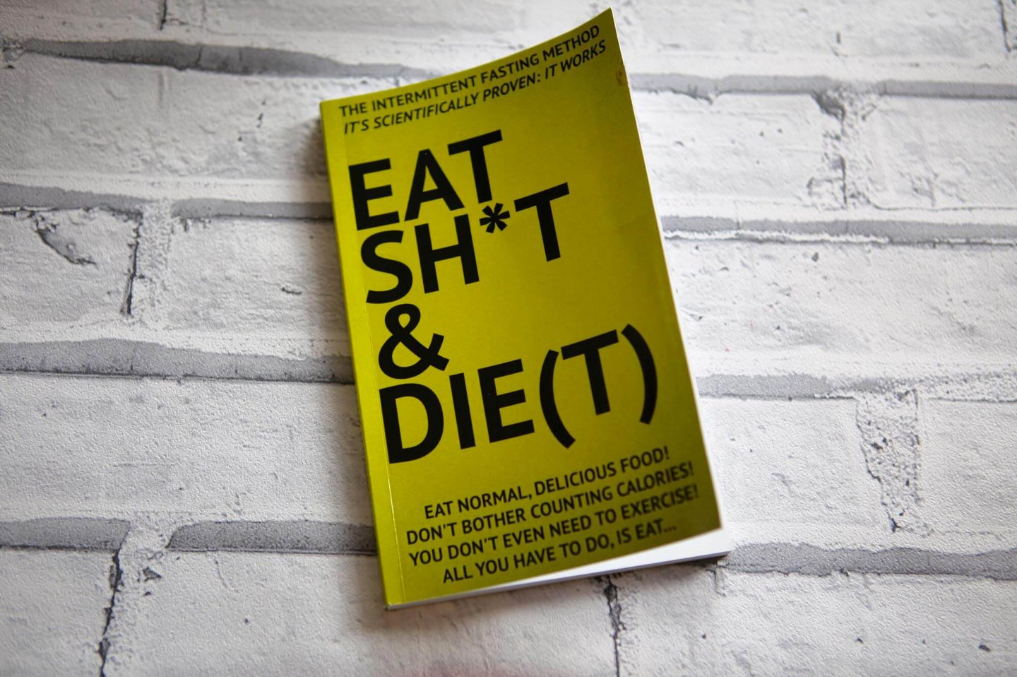 Eat Shit And Die(t)