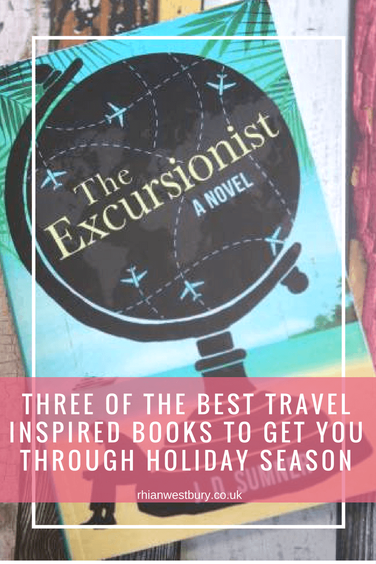 Here are Three Of The Best Travel Inspired Books To Get You Through Holiday Season