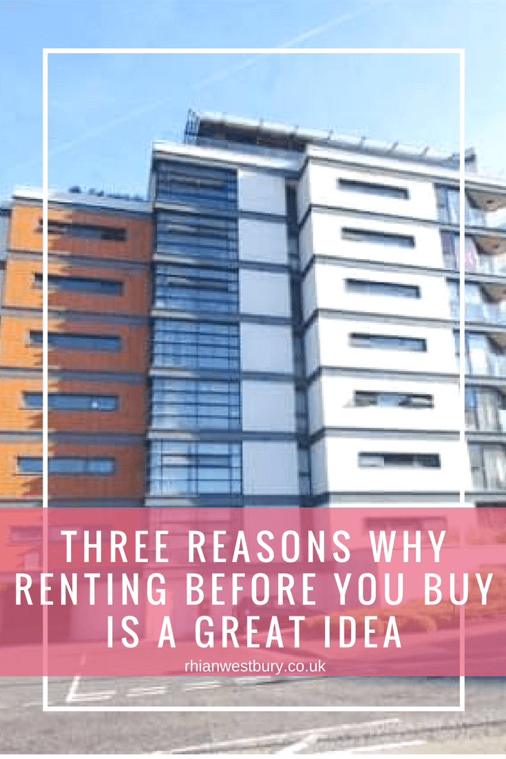 Are you looking into getting a property but not sure where to start. Here are Three Reasons Why Renting Before You Buy Is A Great Idea