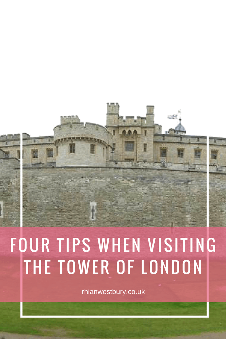 Visiting The Tower of London? You need these 4 tips!