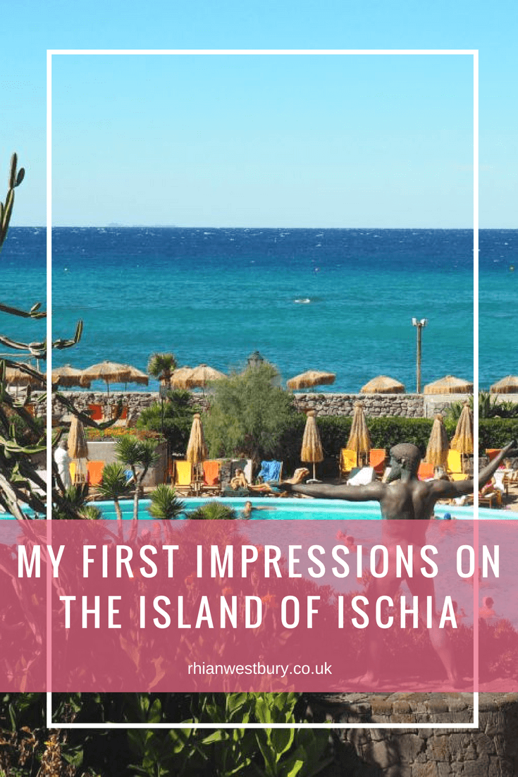 Looking at traveling to Italy? Here are My First Impressions On The Island Of Ischia