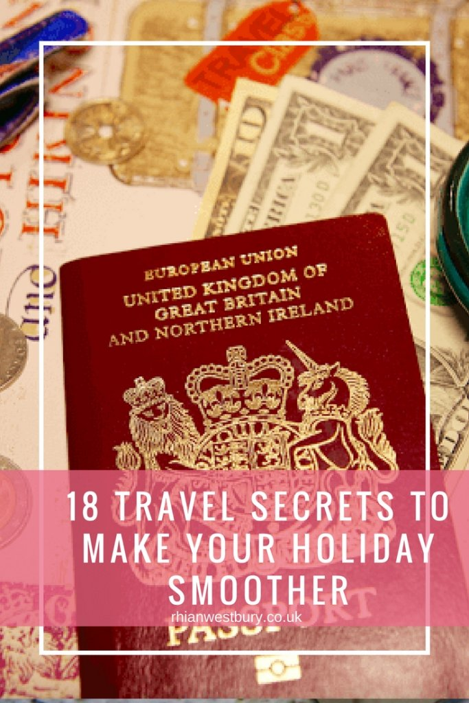 18 Travel Secrets To Make Your Holiday Smoother