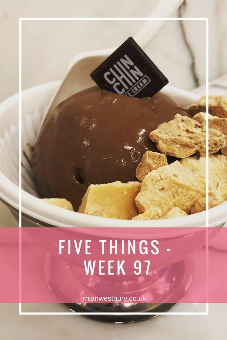 Five Things - Week 97