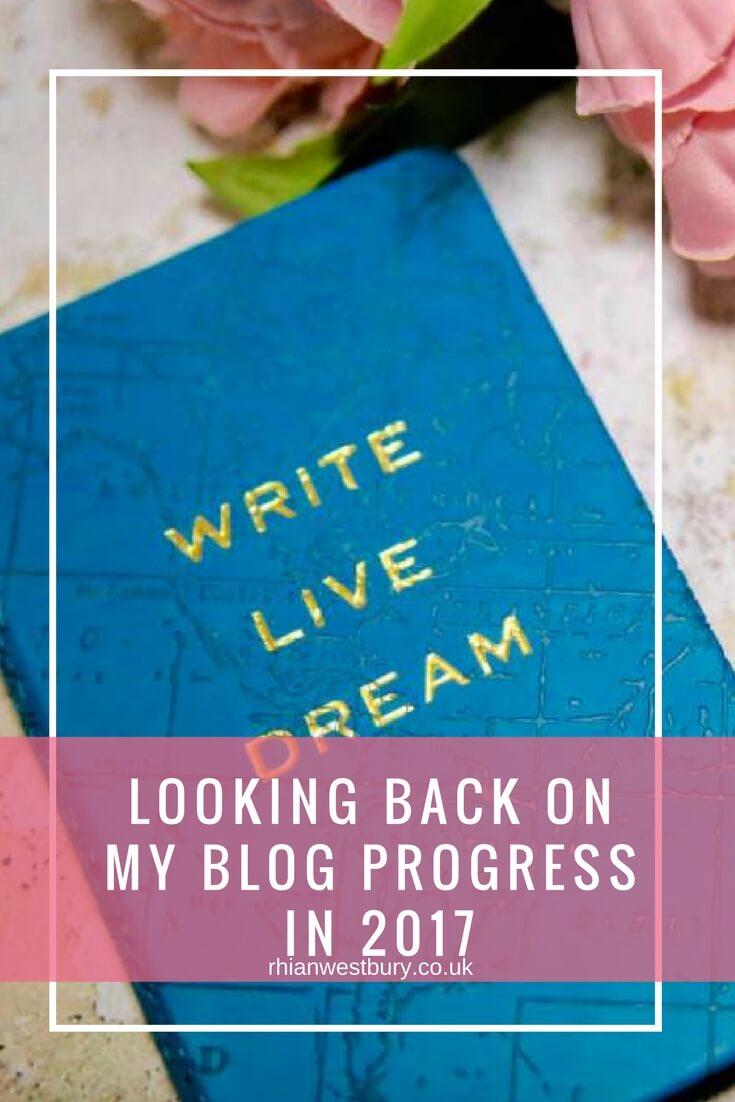 Looking Back On My Blog Progress In 2017