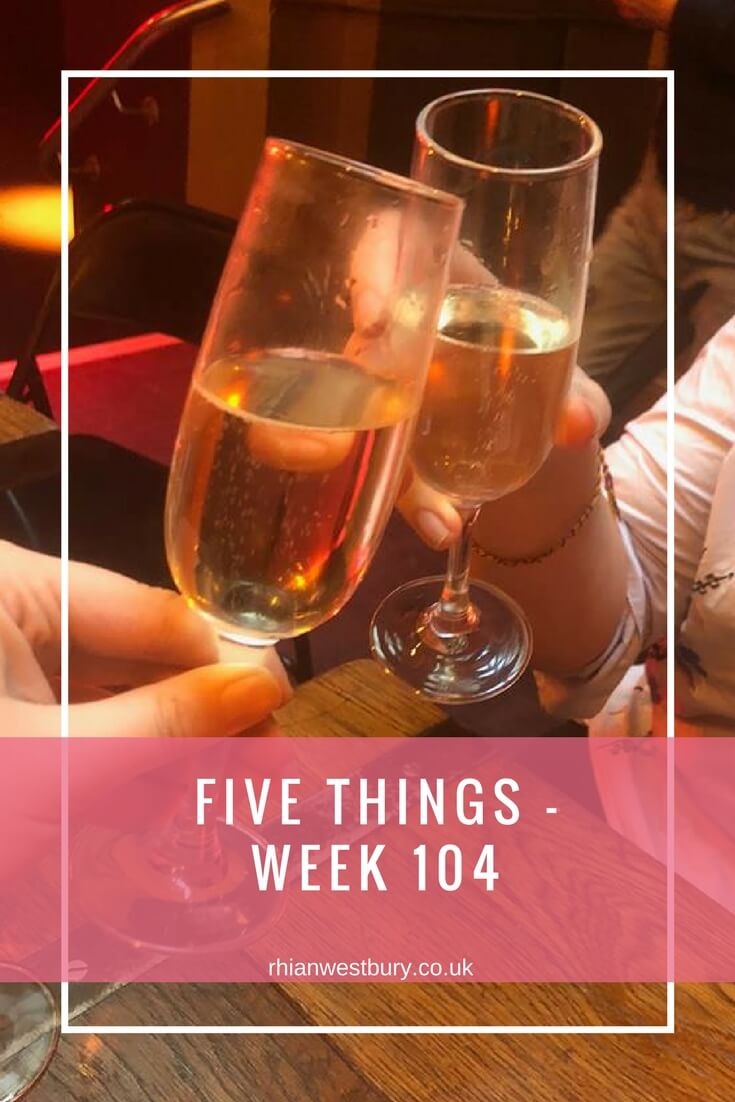 Five Things - Week 104