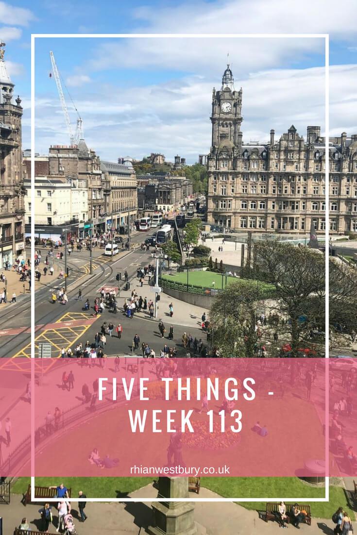Five Things - Week 113