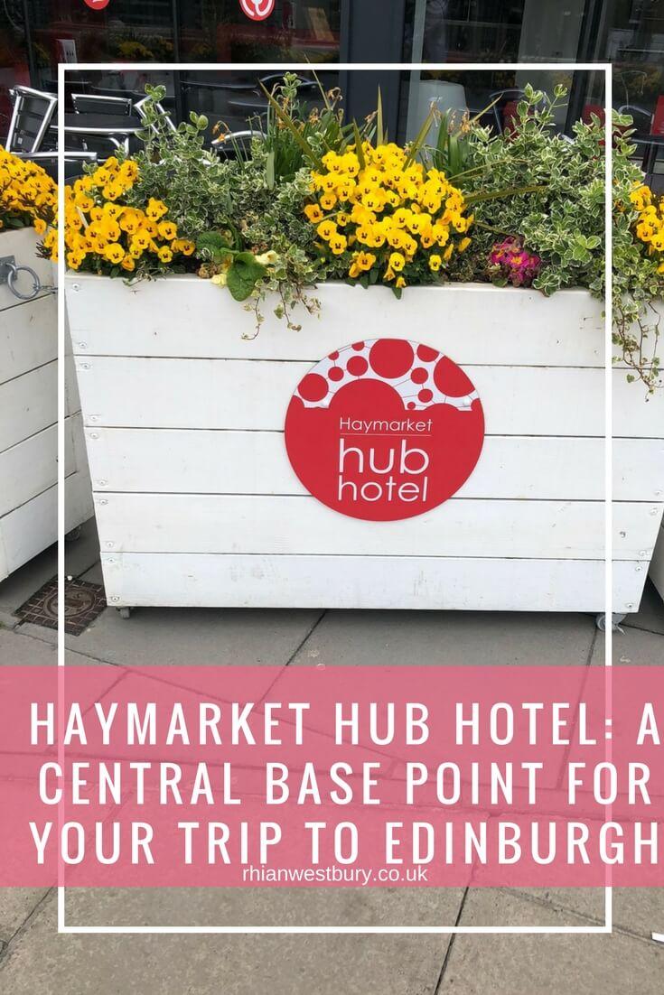 Haymarket Hub Hotel - A Central Base Point For Your Trip To Edinburgh