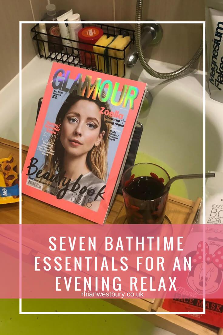 Seven Bathtime Essentials For A Evening Relax
