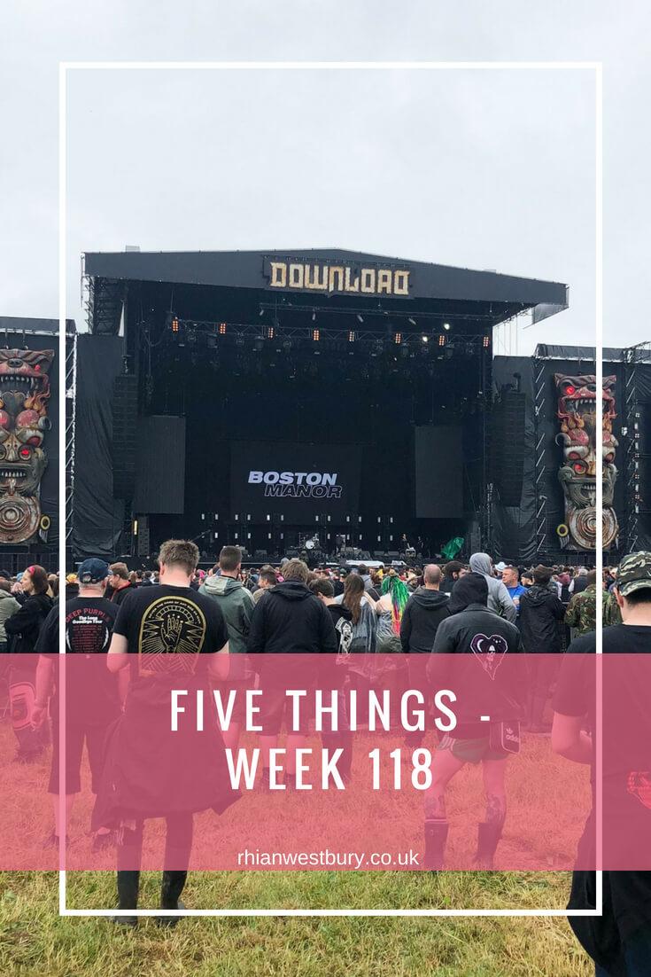 Five Things - Week 118