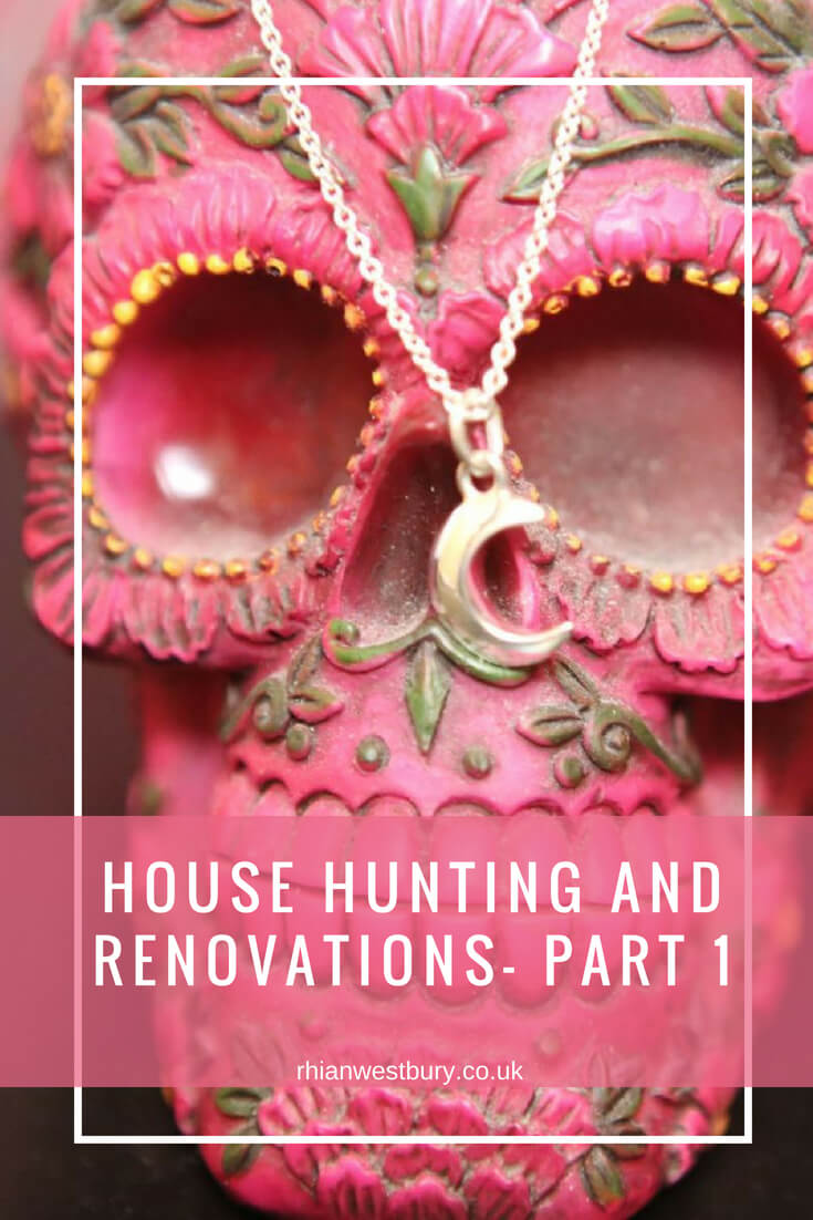 House Hunting And Renovations- Part 1