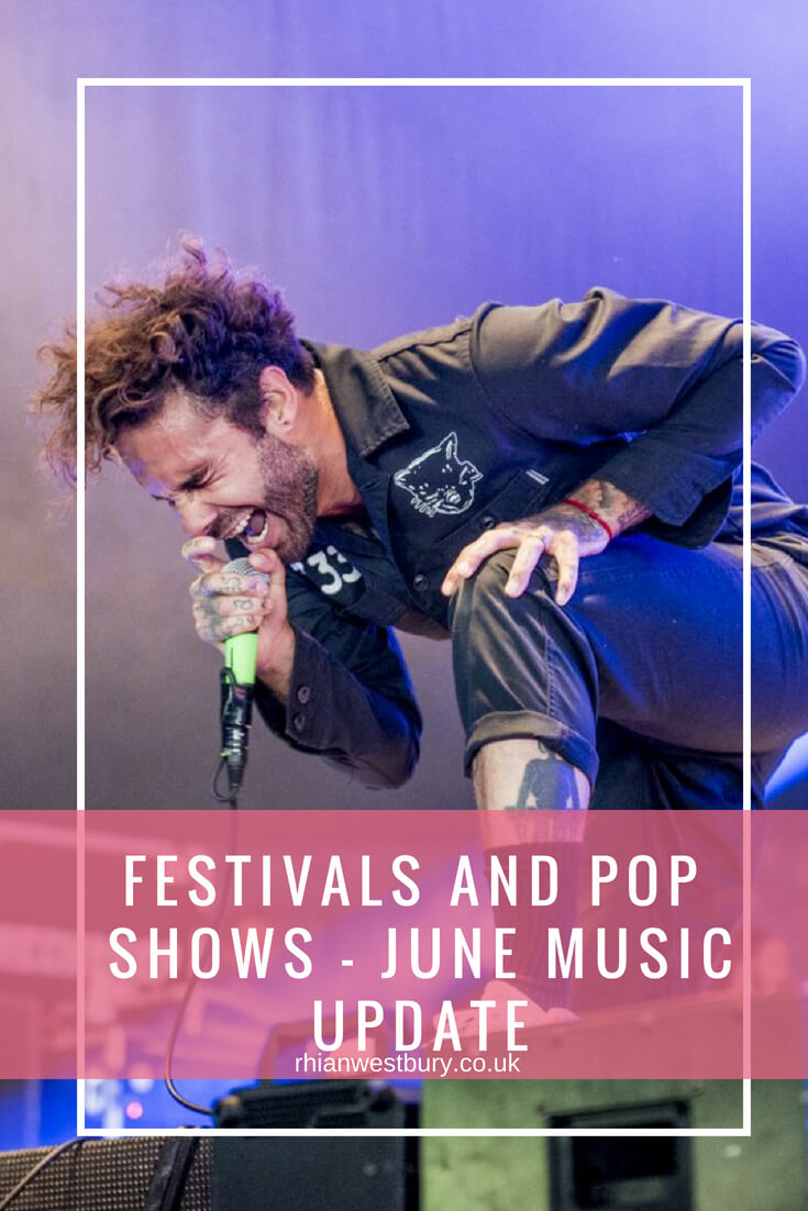 Festivals And Pop Shows - June Music Update