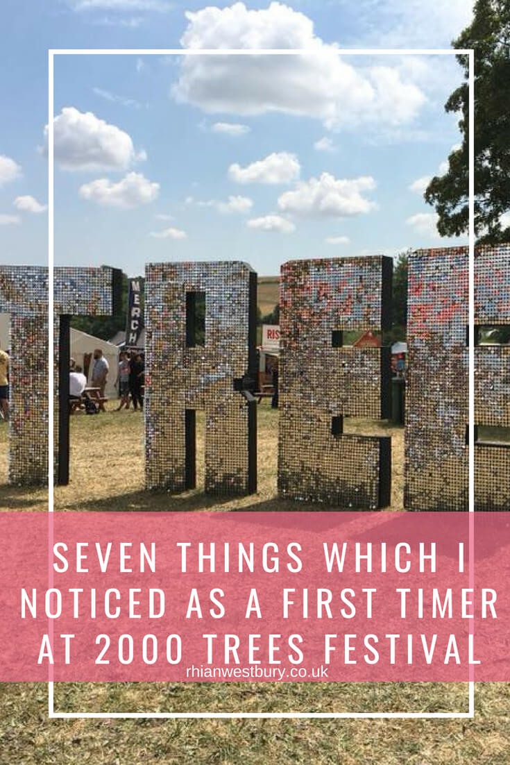 Seven Things Which I Noticed As A First Timer At 2000 Trees Festival