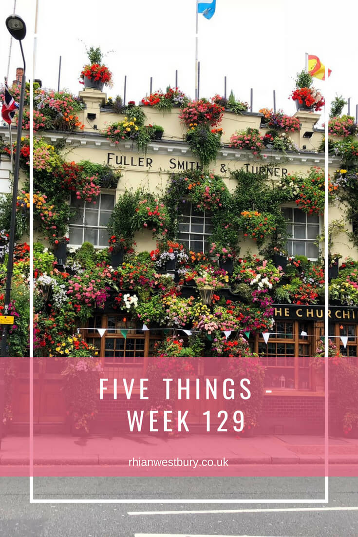 Five Things - Week 129