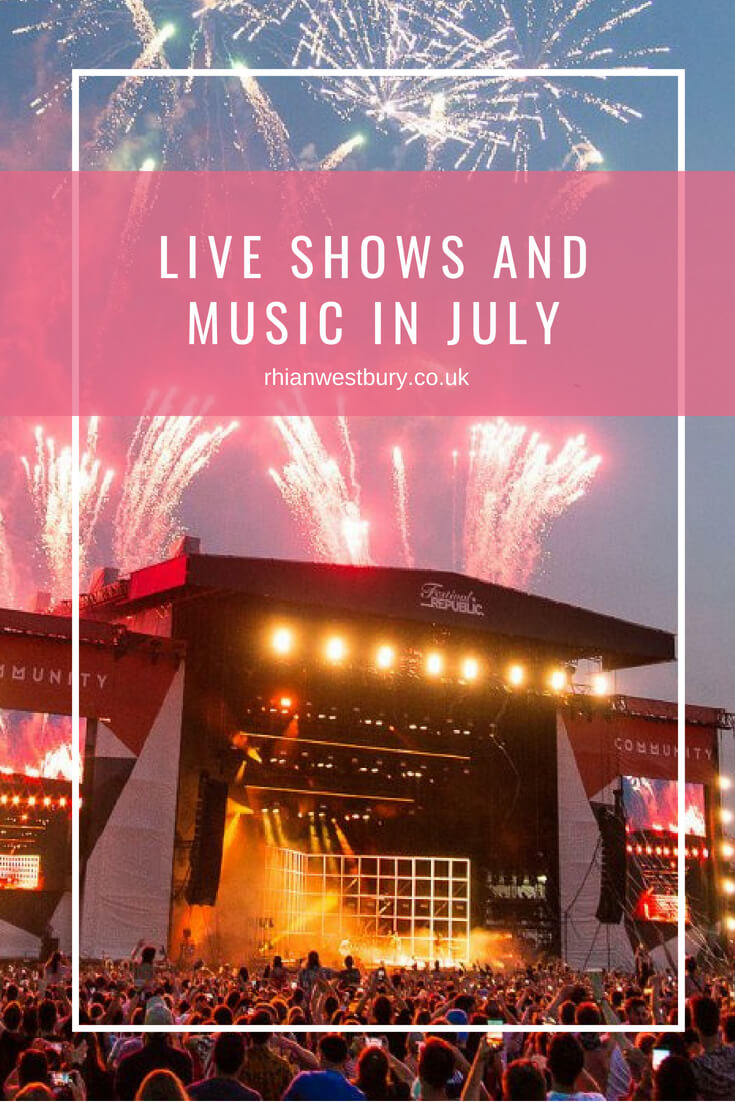 Live Shows And Music In July
