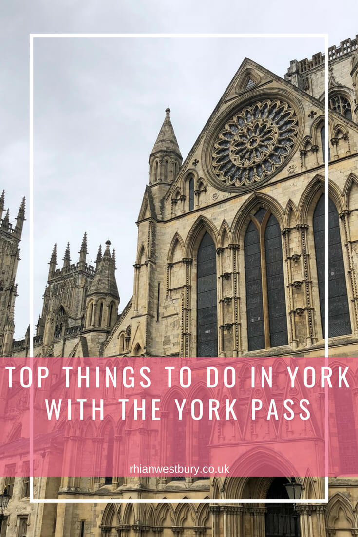 Top Things To Do In York With The York Pass