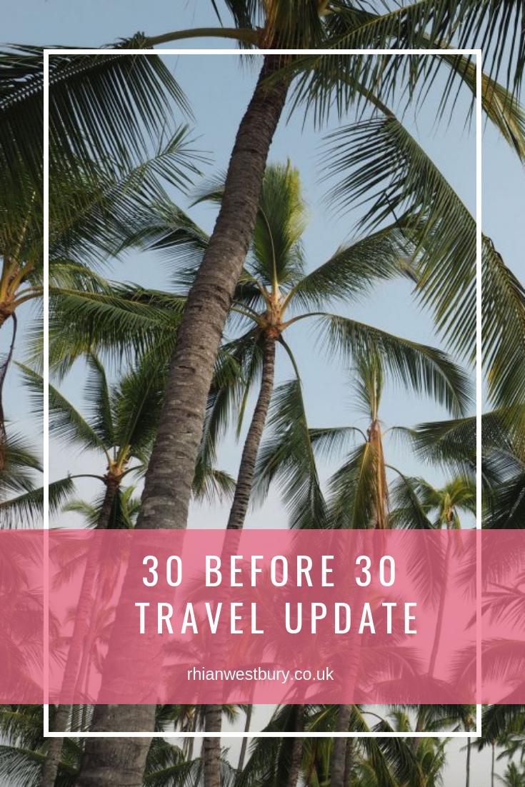 30 before 30 travel update