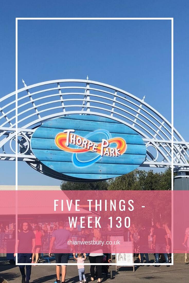 Five Things - Week 130