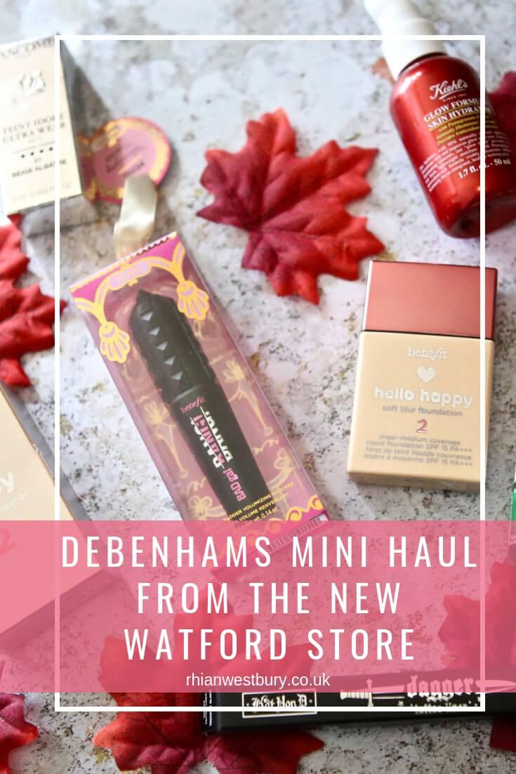 Debenhams Mini Haul From The New Watford Store