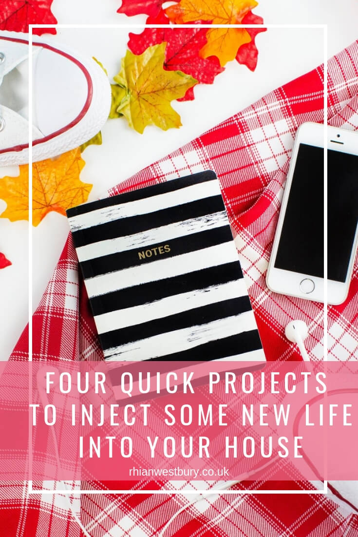 Four Quick Projects To Inject Some New Life Into Your House