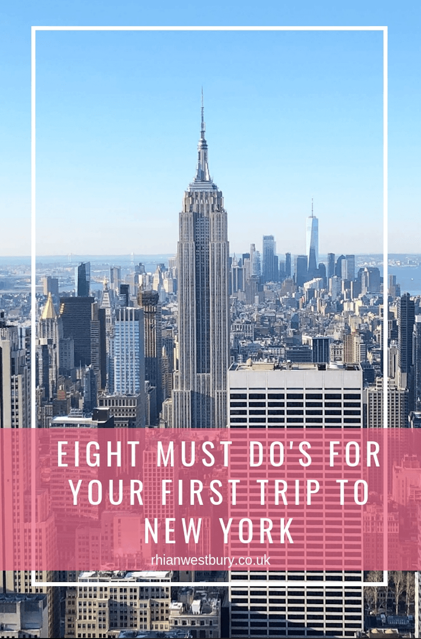 Eight must do's for your first trip to New York #travel #newyork #nyc