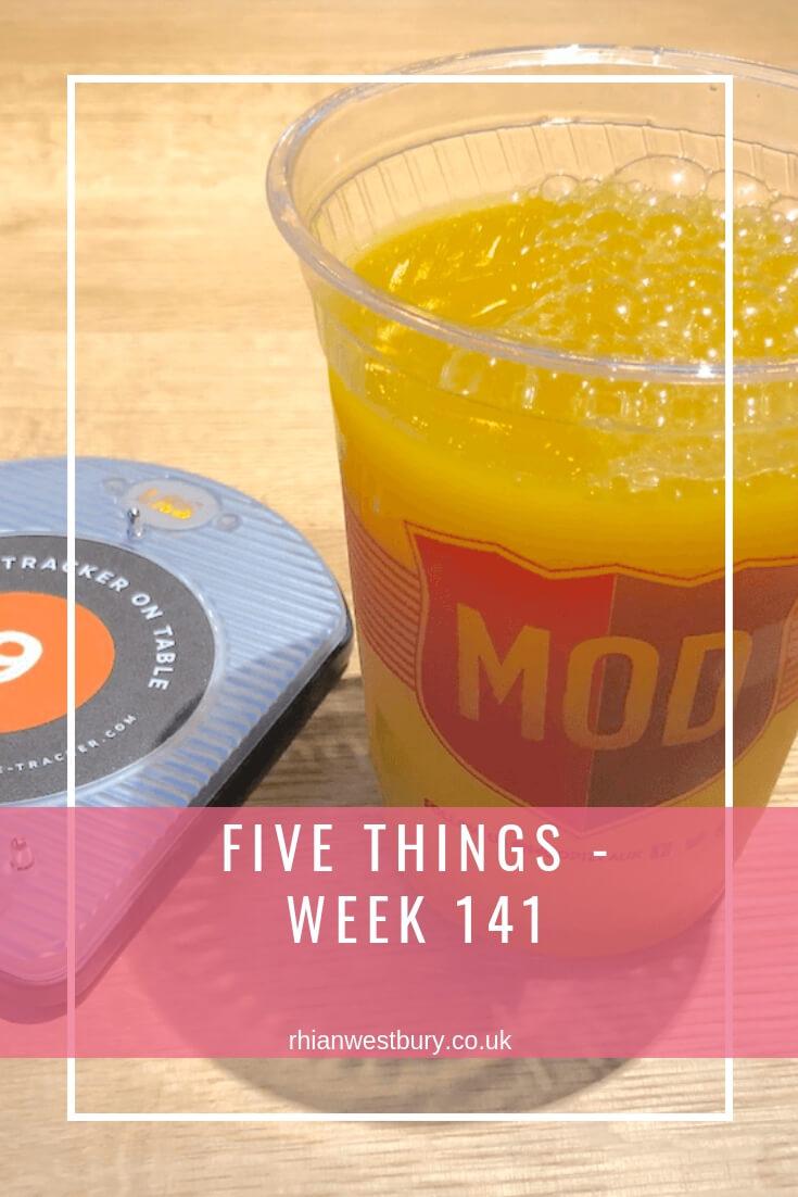 Five Things - Week 141