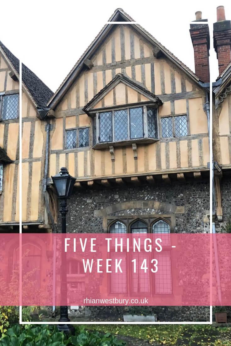 Five Things - Week 143