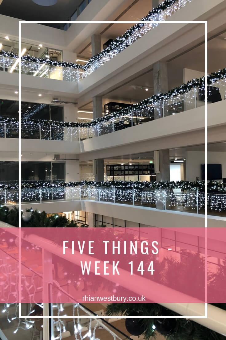 Five Things - Week 144