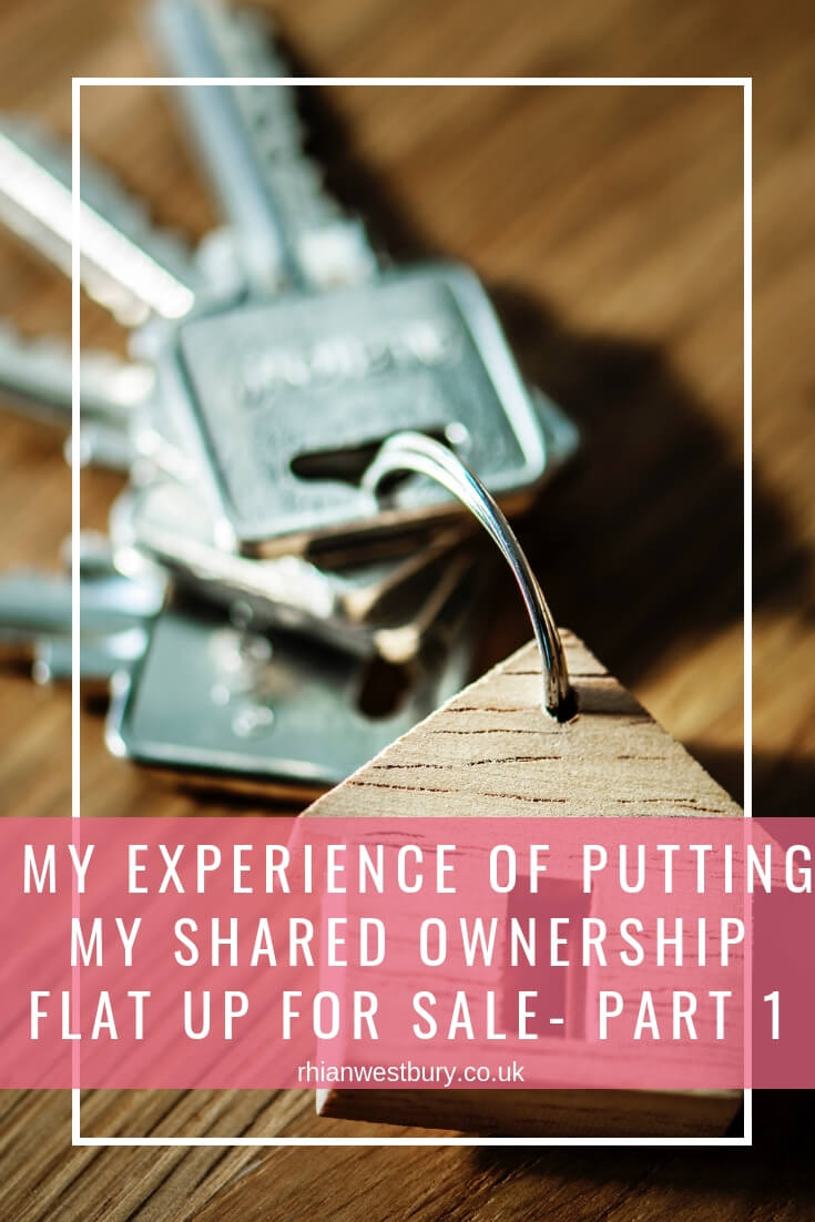 My Experience Of Putting My Shared Ownership Flat Up For Sale- Part 1