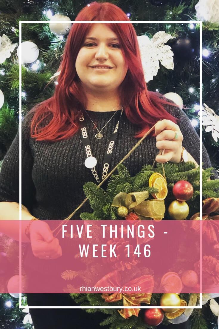 Five Things - Week 146