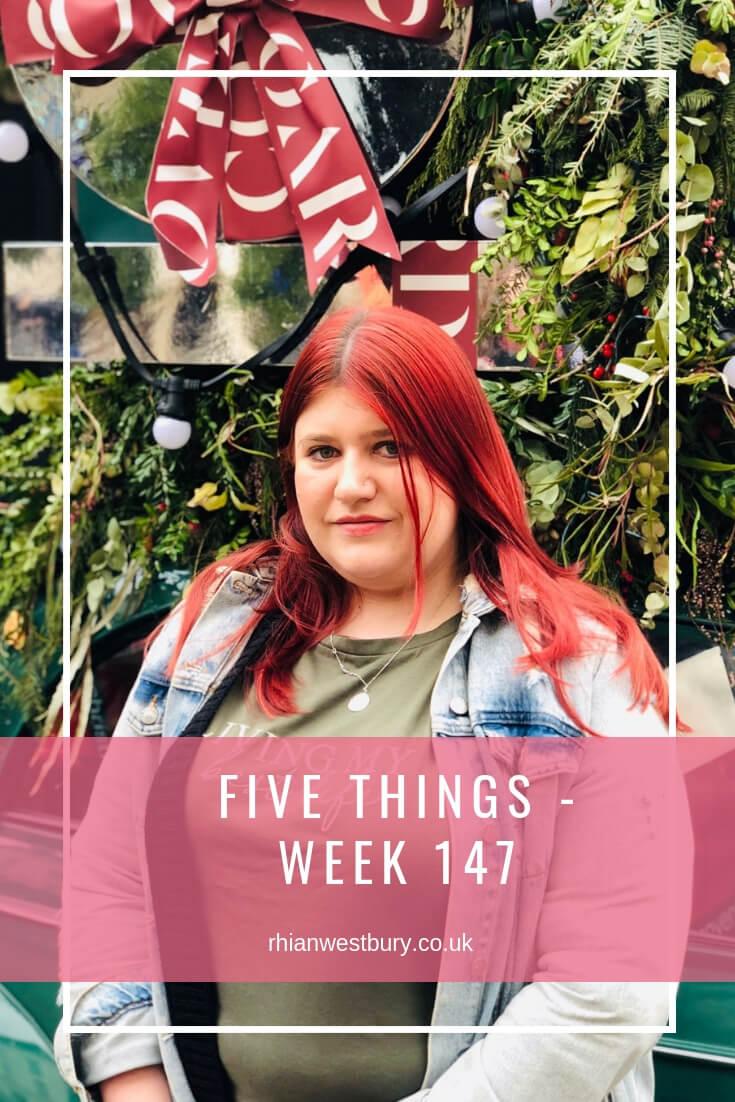 Five Things - Week 147