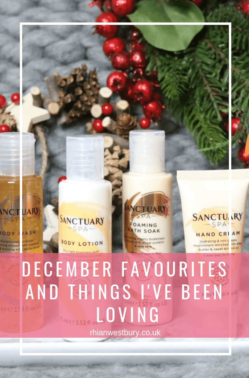 December favourites and things I've been loving